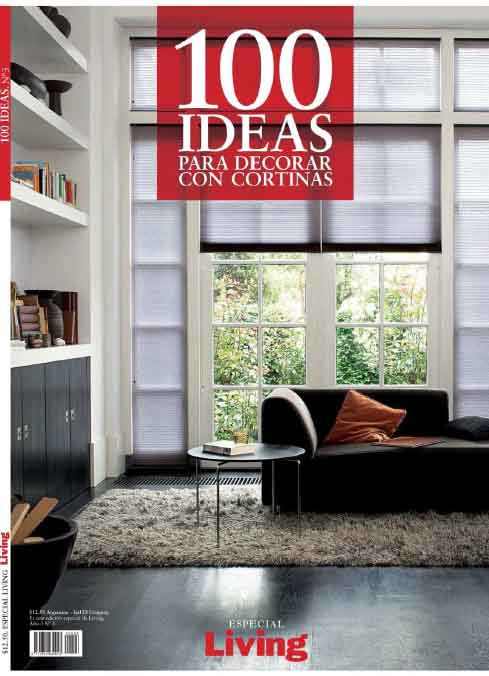 Revista Living Especial cien ideas para decorar con cortinas